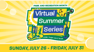 Enjoy virtual community activities July 26 to July 31.